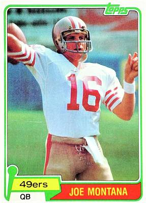 Recently Sold - Sports Royalty-Free and Rights-Managed Images - Joe Montana 49ers NFL Football Rookie Card  by Michael Stout