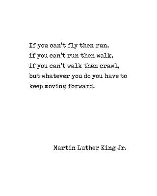 Digital Art - Keep Moving Forward - Martin Luther King Quote - Motivational, Inspiring - Minimal, Typewriter Print by Studio Grafiikka