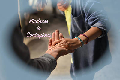 Digital Art - Kindness Is Contagious by Clive Littin
