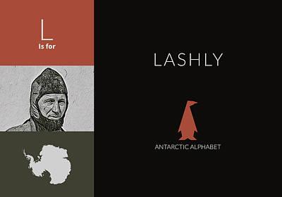 Digital Art - L Is For Lashly- Antarctic Alphabet by No Alphabet