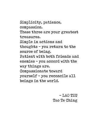 Digital Art - Lao Tzu Quote - Tao Te Ching - Simplicity, Patience, Compassion - Minimalist, Typewriter Print by Studio Grafiikka
