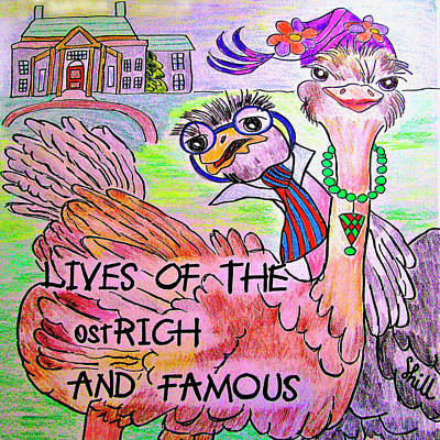 Drawings Royalty Free Images - Lives Of The Ost RICH And Famous Royalty-Free Image by Sharon Hill