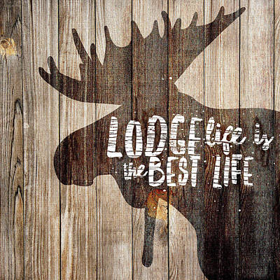Animal Paintings David Stribbling - Lodge Life is the Best Life - Moose by Brandi Fitzgerald