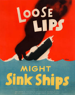 Royalty-Free and Rights-Managed Images - Loose Lips Might Sink Ships by War Is Hell Store