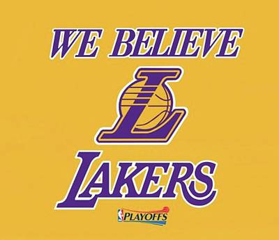 Sports Royalty-Free and Rights-Managed Images - Los Angeles Lakers We Believe  by Michael Stout