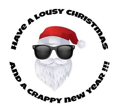 Digital Art - Lousy Christmas Crappy New Year by Kristjan Cubranic