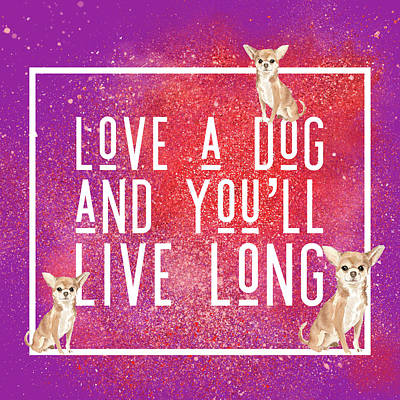 Royalty-Free and Rights-Managed Images - Love a Dog...Live Long by Brandi Fitzgerald