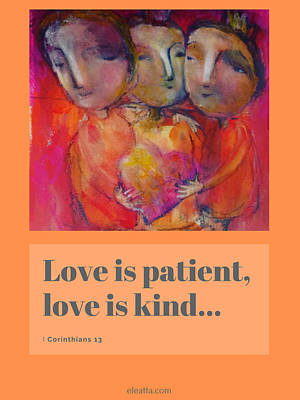 Mixed Media - Love Is Patient II by Eleatta Diver