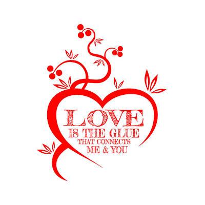 Digital Art - Love Is The Glue by Az Jackson
