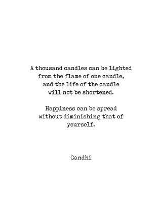 Digital Art - Mahatma Gandhi Quote - A Thousand Candles - Minimal, Typewriter Print - Inspiring - Black and White by Studio Grafiikka