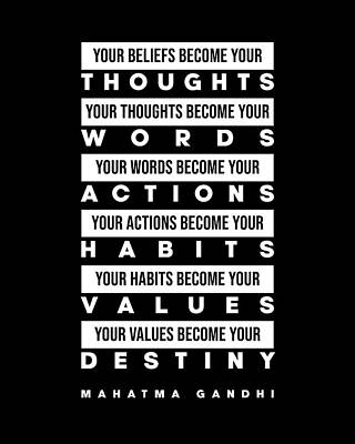 Digital Art - Mahatma Gandhi Quote - Your Beliefs become your thoughts 3 - Minimal, Typography Print - Inspiring by Studio Grafiikka
