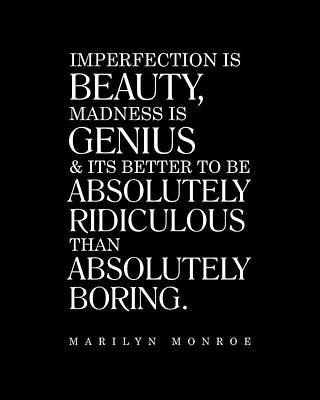 Digital Art - Marilyn Monroe Quote - Imperfection is Beauty 2 - Inspiring, Motivational - Minimalist, Typography by Studio Grafiikka
