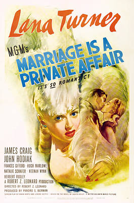 Mixed Media Royalty Free Images - Marriage is a Private Affair, with Lana Turner, 1944 Royalty-Free Image by Stars on Art