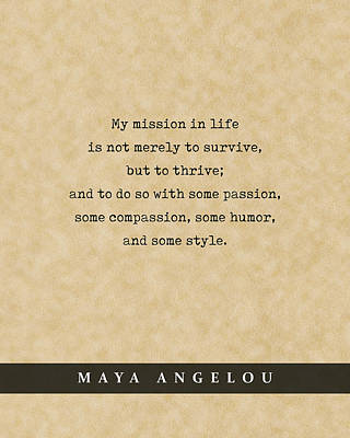 Royalty-Free and Rights-Managed Images - Maya Angelou - Quote Print - Literary Poster 01 by Studio Grafiikka