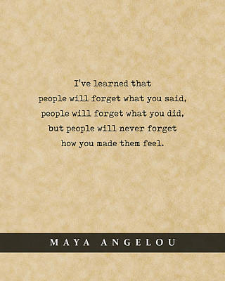 Royalty-Free and Rights-Managed Images - Maya Angelou - Quote Print - Literary Poster 02 by Studio Grafiikka