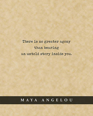 Royalty-Free and Rights-Managed Images - Maya Angelou - Quote Print - Literary Poster 03 by Studio Grafiikka