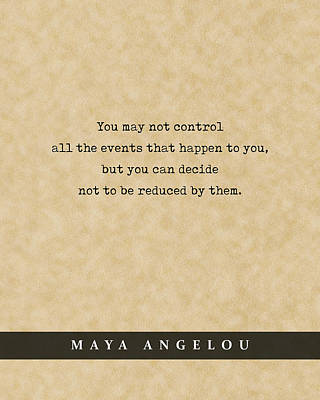 Royalty-Free and Rights-Managed Images - Maya Angelou - Quote Print - Literary Poster 05 by Studio Grafiikka