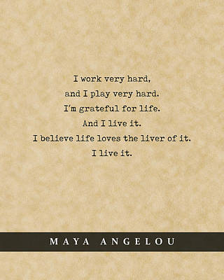 Royalty-Free and Rights-Managed Images - Maya Angelou - Quote Print - Literary Poster 09 by Studio Grafiikka
