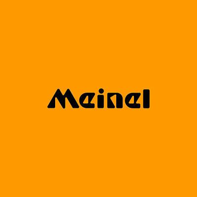 Digital Art - Meinel by TintoDesigns