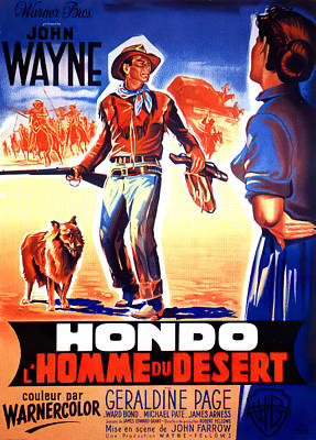 Bringing The Outdoors In - Movie poster for Hondo, with John Wayne, 1953 by Stars on Art