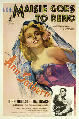 Bringing The Outdoors In - Movie poster for Maisie Goes to Reno, with Ann Sothern, 1944 by Stars on Art