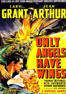 Bringing The Outdoors In - Movie poster for Only Angels Have Wings, with Cary Grant, 1939 by Stars on Art