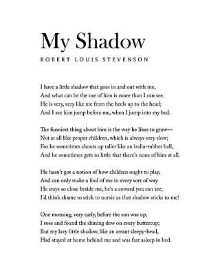 Digital Art - My Shadow - Robert Louis Stevenson Poem - Literature - Typography Print 1 by Studio Grafiikka