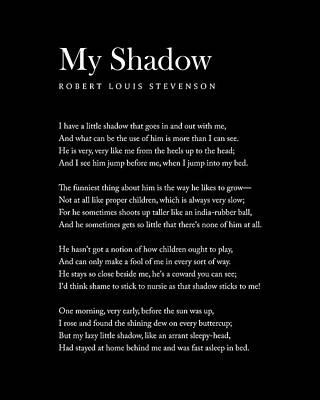Digital Art - My Shadow - Robert Louis Stevenson Poem - Literature - Typography Print 2 by Studio Grafiikka
