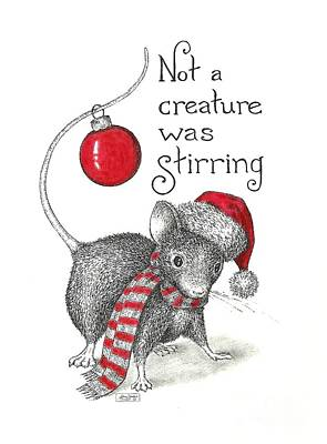 Animals Drawings - Not A Creature Was Stirring by Adam Zebediah Joseph