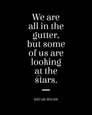 Digital Art - Oscar Wilde Quote - Looking at the Stars 2 - Minimalist Typographic Print - Inspiring - Literature by Studio Grafiikka