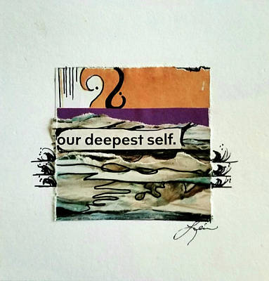 Mixed Media - Our deepest self by Laura Lein-Svencner