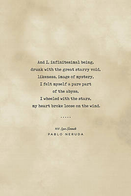 Royalty-Free and Rights-Managed Images - Pablo Neruda Quote 03 - Typewriter quote on Old Paper - Literary Poster - Book Lover Gifts by Studio Grafiikka
