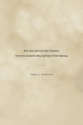 Royalty-Free and Rights-Managed Images - Pablo Neruda Quote on Love 06 - Typewriter quote on Old Paper - Literary Poster - Book Lover Gifts by Studio Grafiikka
