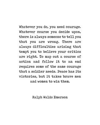 Digital Art - Ralph Waldo Emerson Quote - Courage - Minimal, Black and White, Typewriter Print - Inspiring by Studio Grafiikka