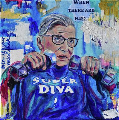 Painting - RBG - Super Diva by Christina Carmel