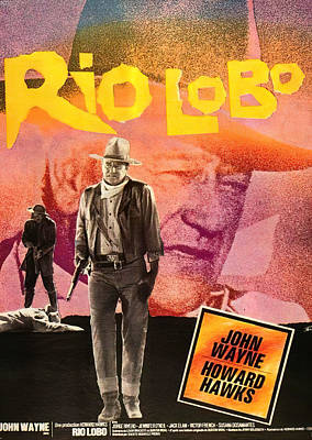 Royalty-Free and Rights-Managed Images - Rio Lobo movie poster, with John Wayne, 1970 by Stars on Art