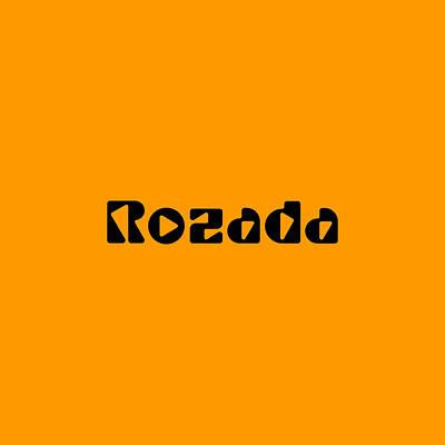Digital Art - Rozada by TintoDesigns