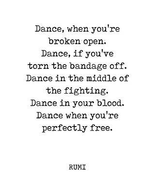 Digital Art - Rumi Quote 03 - Dance when youre perfectly free - Typewriter Print by Studio Grafiikka