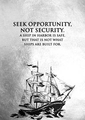 Kim Fearheiley Photography - Seek Opportunity Not Security Motivational Wall Art by AB Concepts