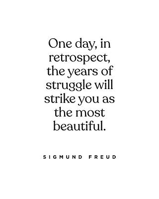 Digital Art - Sigmund Freud Quote - Years of Struggle 1 - Typography Print - Minimalist, Inspiring Literary Quote by Studio Grafiikka
