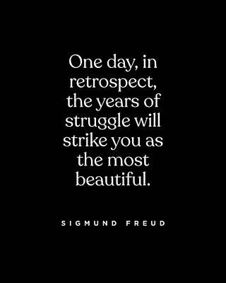 Digital Art - Sigmund Freud Quote - Years of Struggle 2 - Typography Print - Minimalist, Inspiring Literary Quote by Studio Grafiikka