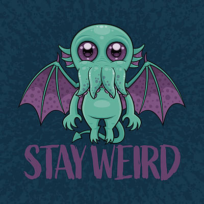 Royalty-Free and Rights-Managed Images - Stay Weird Cute Cthulhu Monster by John Schwegel