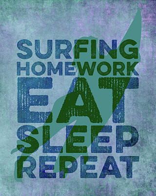 Catch Of The Day - Surfing Eat Sleep Repeat - Girl by Brandi Fitzgerald