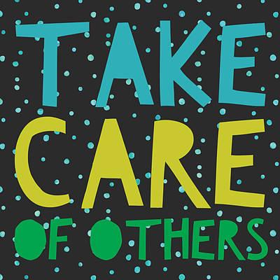 Studio Grafika Vintage Posters - Take Care of Others by Brandi Fitzgerald