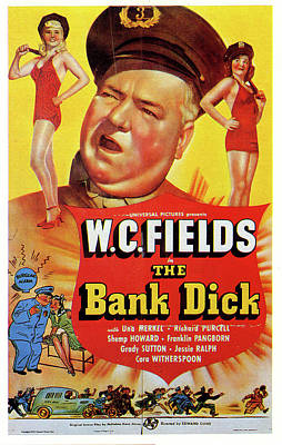 Royalty-Free and Rights-Managed Images - The Bank Dick movie poster 1940 by Stars on Art