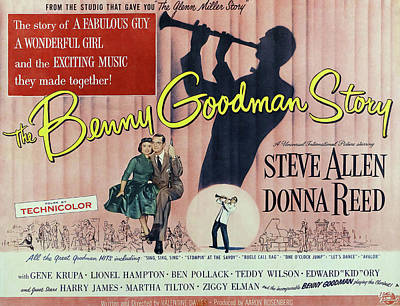 Mixed Media Royalty Free Images - The Benny Goodman Story, with Steve Allen and Donna Reed, 1956 Royalty-Free Image by Stars on Art