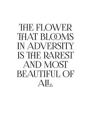 Digital Art - The Flower that blooms in adversity - Motivational, Inspiring Quote - Minimal, Typography Print by Studio Grafiikka