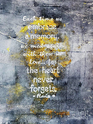 New Years - The Heart Never Forgets Poster by Sharon Williams Eng