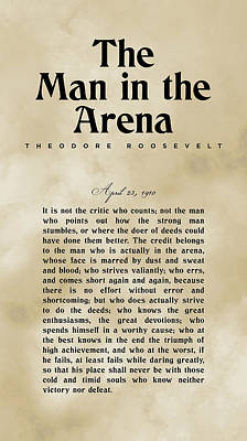 Royalty-Free and Rights-Managed Images - The Man in the Arena - Theodore Roosevelt - Citizenship in a Republic 03 by Studio Grafiikka
