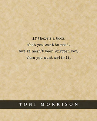 Royalty-Free and Rights-Managed Images - Toni Morrison - Quote Print - Literary Poster 01 by Studio Grafiikka